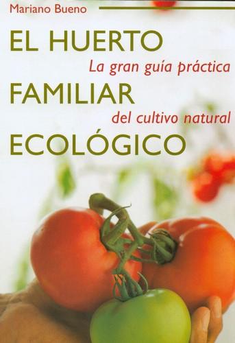Huerto familiar ecológico Bueno