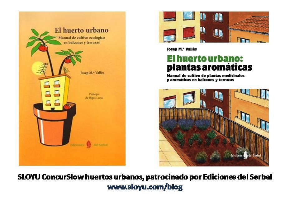 Concurslow Mi Huerto Urbano Sloyu Com