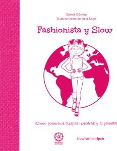 fashionista y slow
