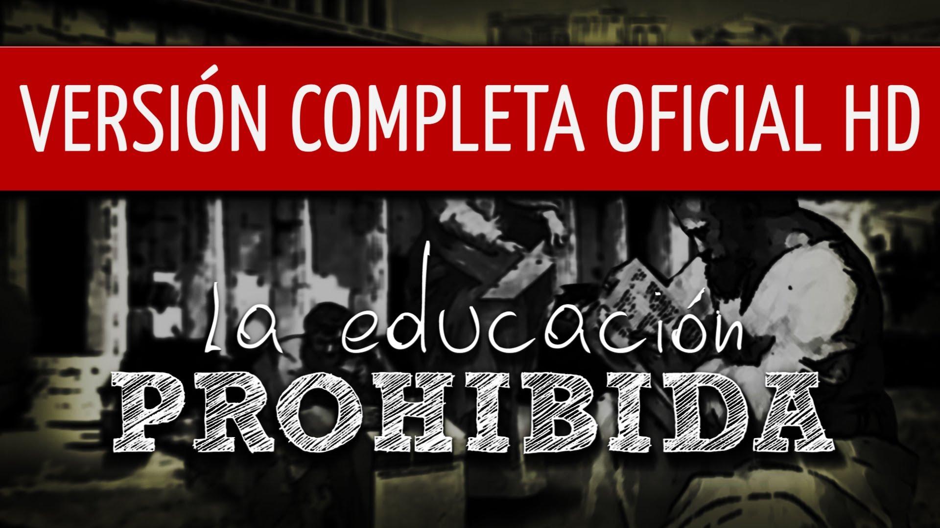 La educación prohibida – Educación CinemaSlow
