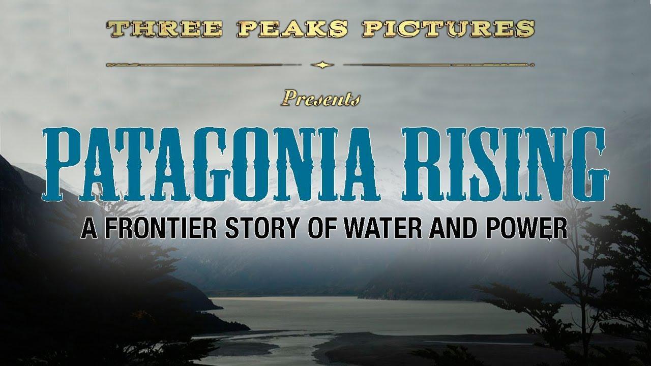 Patagonia se levanta – Sostenibilidad CinemaSlow