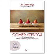 Comer atentos de Jan Chozen Bays