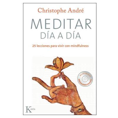Meditar día a día de Christophe André