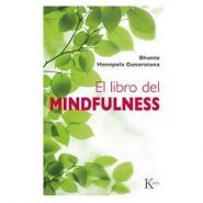 El libro de Mindfulness de Bhante Henepola Gunaratana