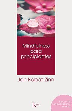 Mindfulness para principiantes de Jon Kabat-Zinn
