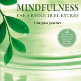 Mindfulness para reducir el estrés de Bob Stahl y Elisha Goldstein