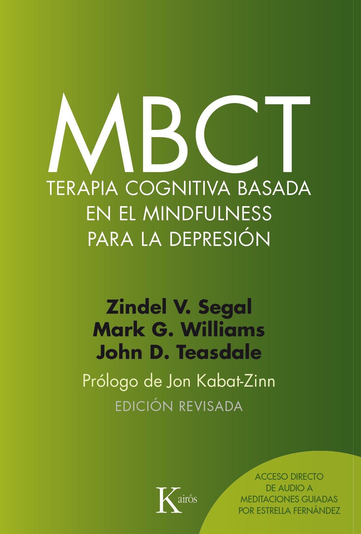 MBCT de Zindel Segal, Mark Williams y John Teasdale